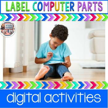 Label Computer Parts Digital Interactive Activities