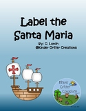 Label the Santa Maria - Columbus Day activity