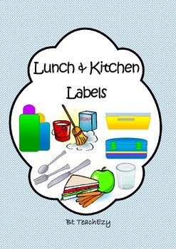 Labels for the Lunch and Kitchen Area Checked