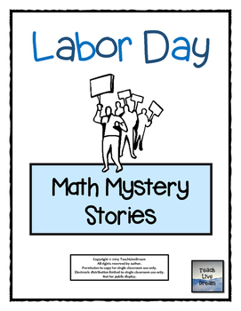 Labor Day Math Mystery Stories (Common Core Aligned!)