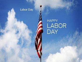 Labor Day - Power Point - History Facts Information Pictur