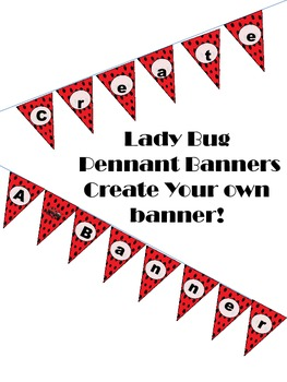 Lady Bug Pennant Banners