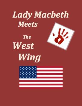 Lady Macbeth Meets The West Wing - BUNDLE