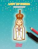 Lady of Fatima Coloring - Catholic