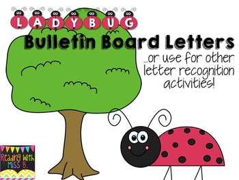 Ladybug Bulletin Board Letters