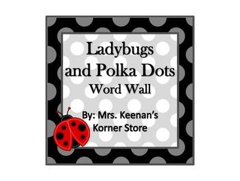 Ladybugs and Polka Dots Word Wall