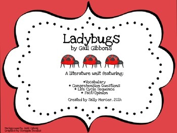 Ladybugs by Gail Gibbons Literature Unit