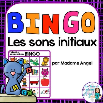 L'alphabet:  Beginning Sounds Bingo Game in French