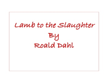 Lamb to the Slaughter - Unit & Lessons
