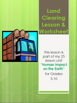 Land Clearing Lesson and Worksheets