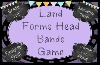 Land Forms Head Bands Game! Grades 2-5
