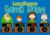 Landform GAME SHOW 50 questions - 2nd-5th Gr