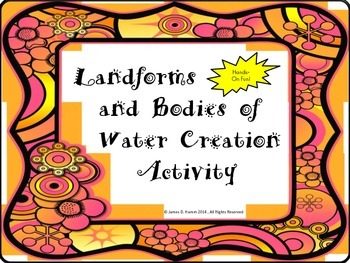 Landform and Bodies of Water Creation Activity