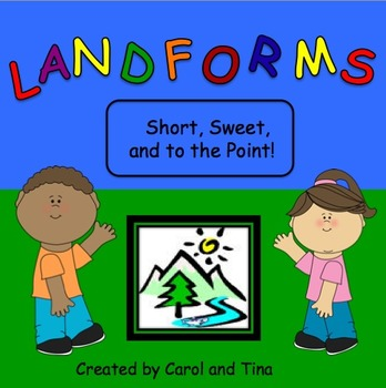 Landforms: Short, Sweet, and to the Point!