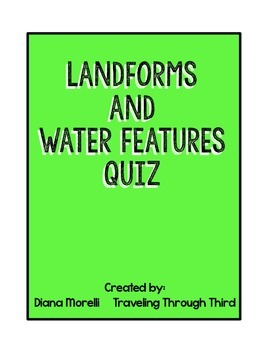 Landforms and Water Features Quiz