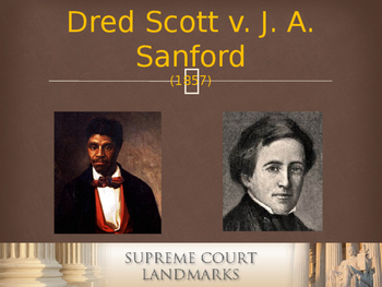 Landmark Supreme Court Cases - Dred Scott  v. John Sandord
