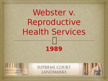 Landmark Supreme Court Cases - Webster v. Reproductive Hea