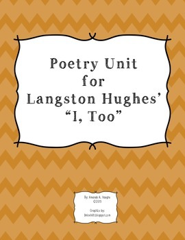 "Langston Hughes ""I, Too""--Poetry Unit (poem analysis & writing)"