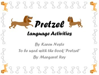 """Language Activities for the book """"Pretzel"""" by Margret Rey"""