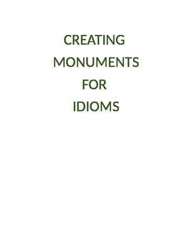 Language Arts Activity:  Creating Monuments For Idioms