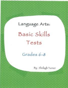 Language Arts Basic Skills Tests: Grades 6-8