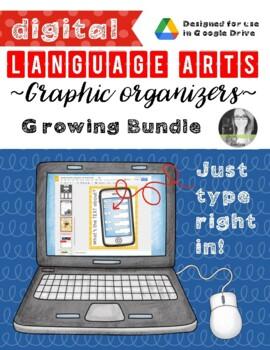 Language Arts DIGITAL Graphic Organizers (Growing Google D