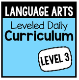 Language Arts Leveled Daily Curriculum {LEVEL 3}