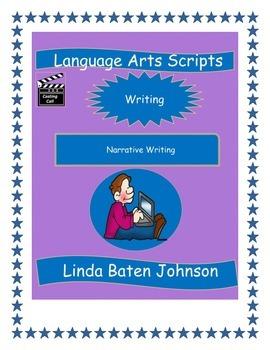 Language Arts Scripts-Narrative Writing
