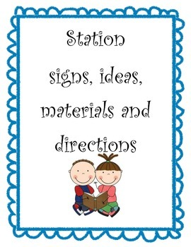 Language Arts Stations (centers) Signs, Ideas, Materials Packet
