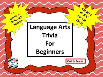 Language Arts Trivia for Beginners---50 cards