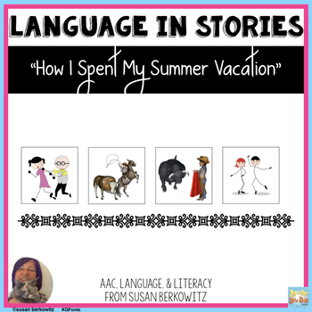 Language Activities for How I Spent My Summer Vacation for