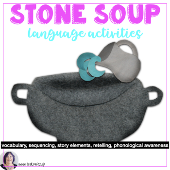 Language Fun with Stone Soup - differentiated instruction,