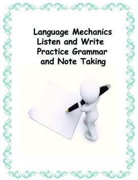 Language Mechanics: Listen and Write