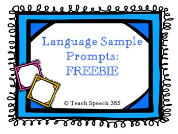 Language Sample Prompts: FREEBIE
