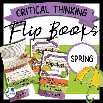 Critical Thinking & Higher-Level Language Flip Books {SPRING}
