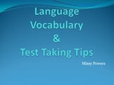 Language Vocabulary and Test Taking Tips