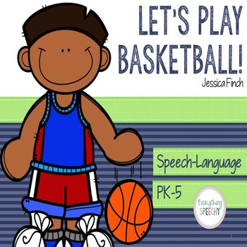 """Language and Articulation Pack: """"Let's Play Basketball!"""" f"""
