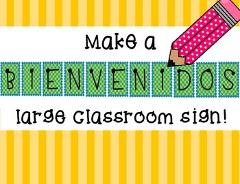 """Print a Large """"Bienvenidos"""" Poster - Welcome Classroom Sig"""