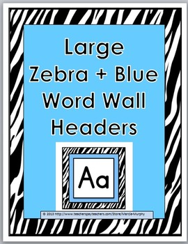 Zebra Theme with Blue Alphabet Word Wall Headers - Large Size