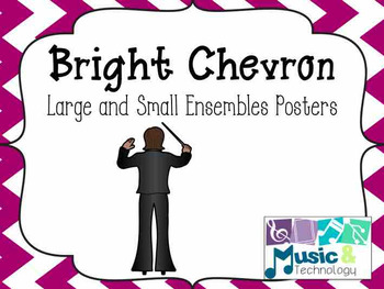 Large and Small Ensembles Posters- Bright Chevron Background