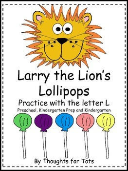 Lions and Lollipops - Practice With the Letter L