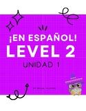¡En español! Level 2, Unidad 1