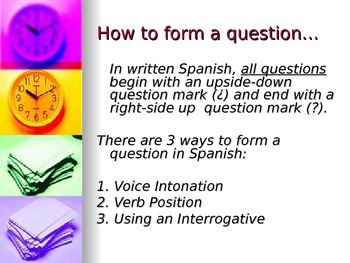 Las preguntas y los interrogativos (Questions and Question Words)