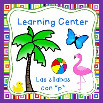 "Las silabas con ""P""(pa,pe,pi) Spanish reading center Perfe"