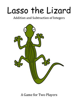 Lasso the Lizard - A 2-Player Game to Practice Adding and