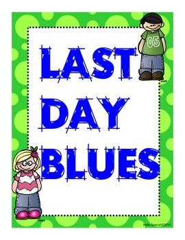 Last Day Blues