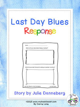 Last Day Blues Response Sheet