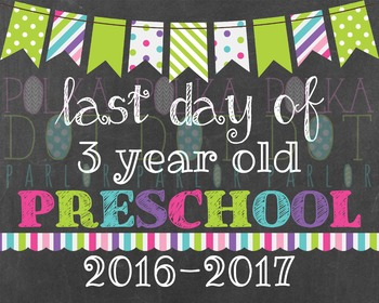 Last Day of 3 Year Old Preschool 2016-2017 School Year - G
