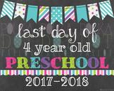 Last Day of 4 Year Old Preschool - 2016-2017 School Year -
