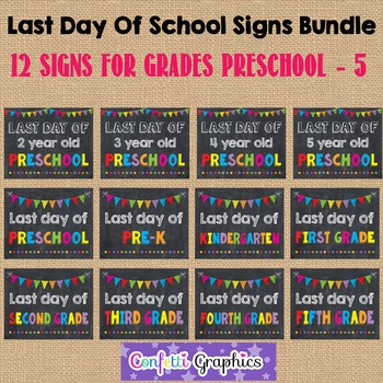Last Day of School Chalkboard Sign Bundle Pre-k K 1 2 3 4